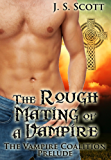 THE ROUGH MATING OF A VAMPIRE (The Vampire Coalition)