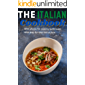 The Italian Cookbook: With step-by-step instructions,with photos for cooking techniques