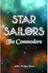 Star Sailors: The Commodore Kindle Edition