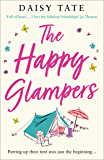 The Happy Glampers: A funny, uplifting and feel-good read for summer 2020