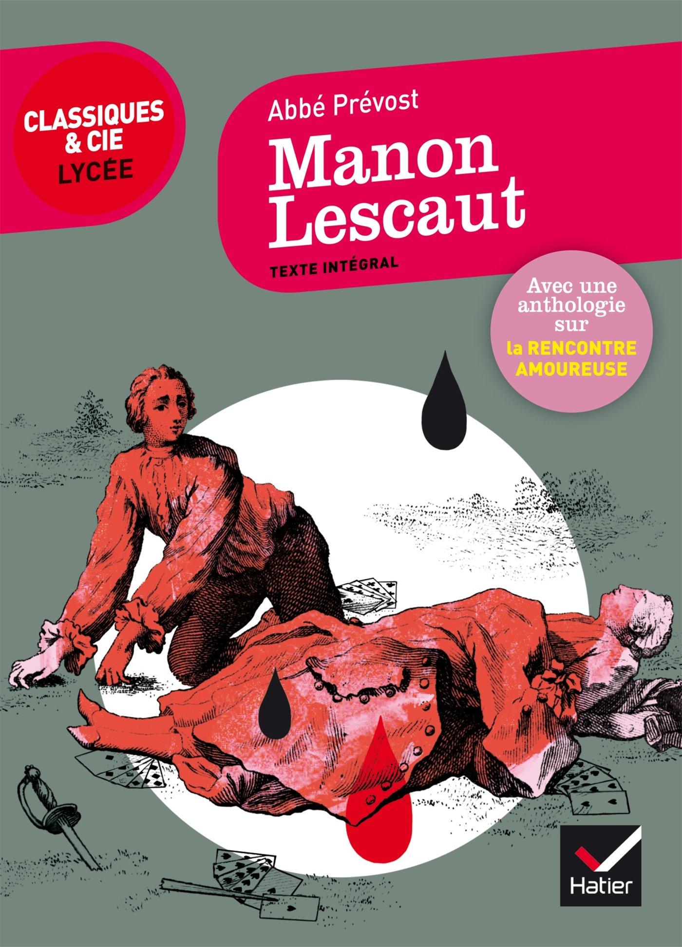 Manon Lescaut La Rencontre Bac