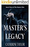 Master's Legacy (The Master Files Book 3)
