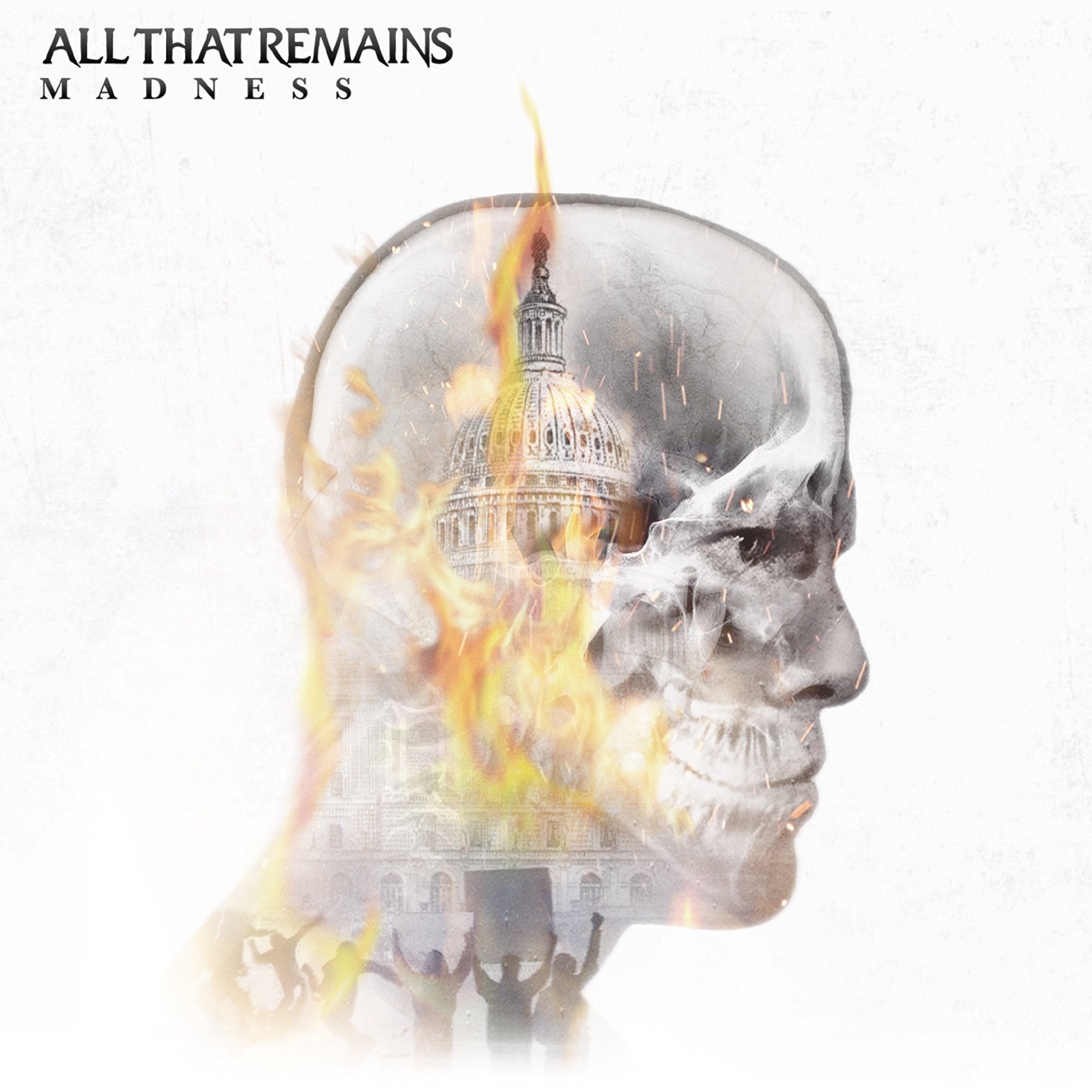 All That Remains - Madness (2PC)