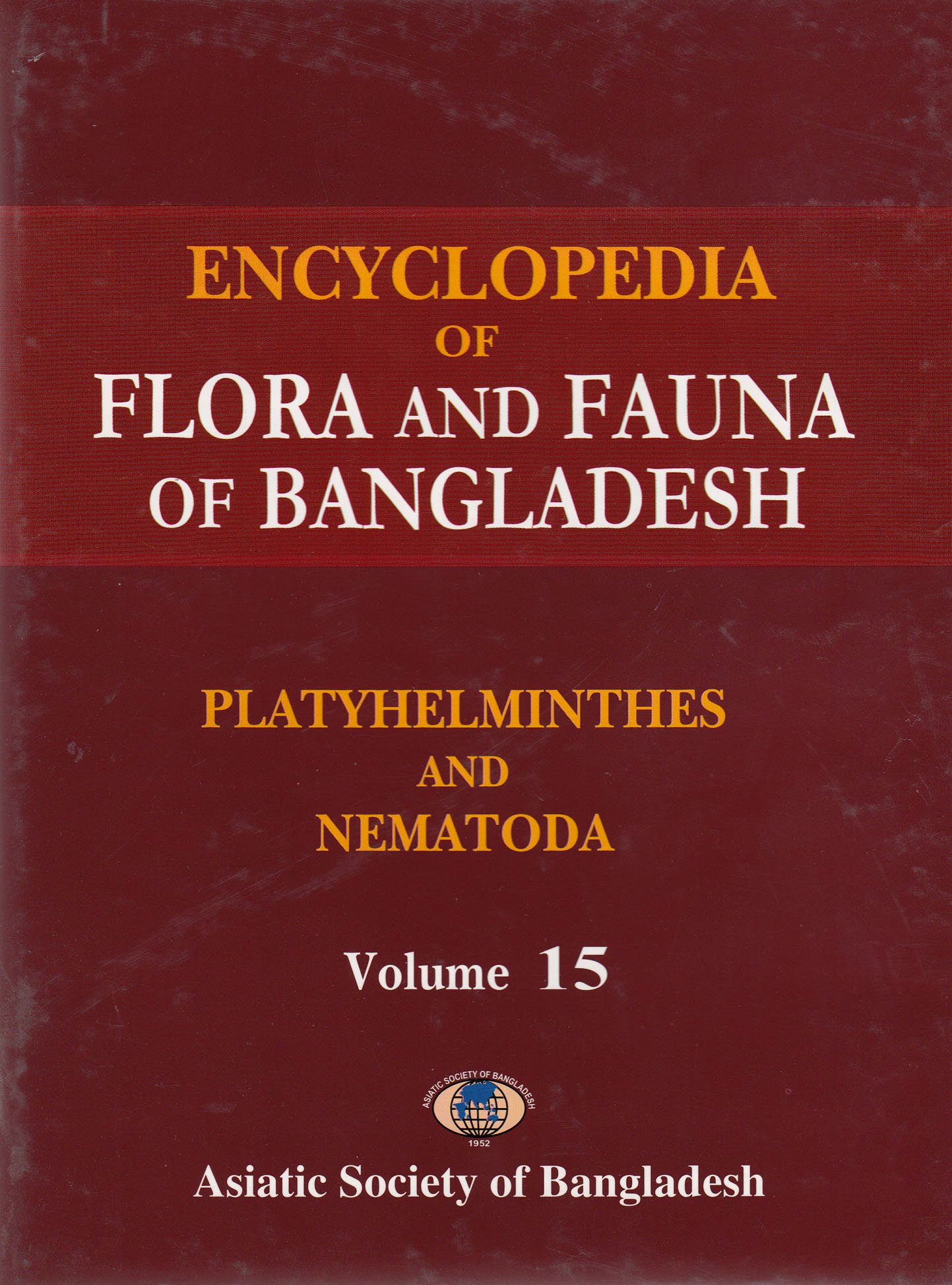Download Encyclopedia of Flora and Fauna of Bangladesh: Platyhelminthes and Nematoda (Volume 15) pdf epub