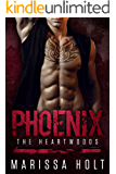 Phoenix - The Heartwoods (He's The One Series Book 3)