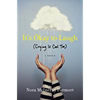 It's Okay to Laugh: (Crying Is Cool Too) (English Edition)