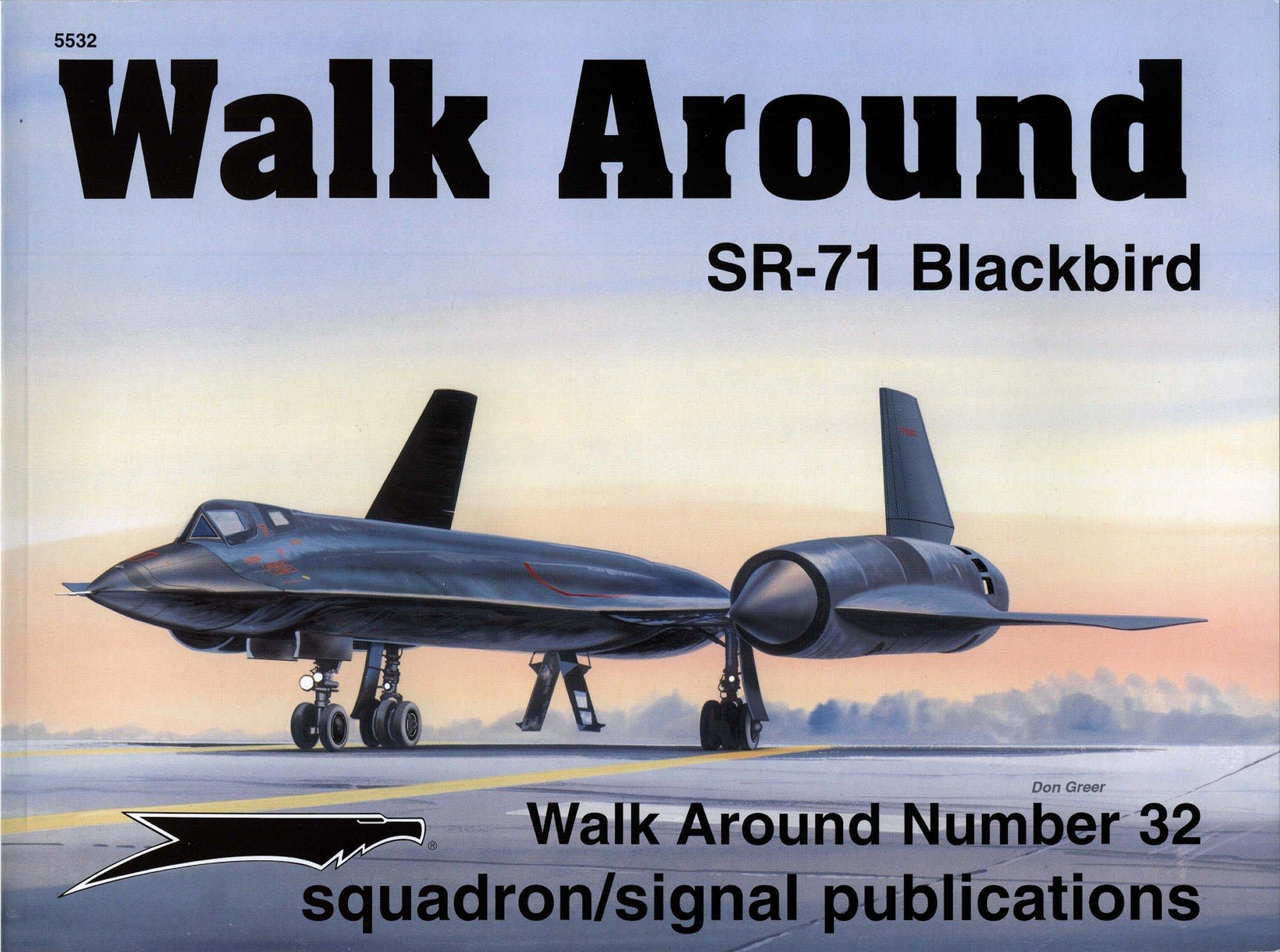 SR-71 Blackbird (Walk Around No. 32) Paperback – 2003