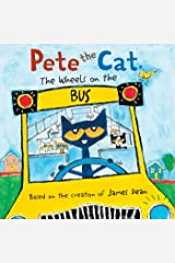 Pete the Cat: The Wheels on the Bus Kindle Edition