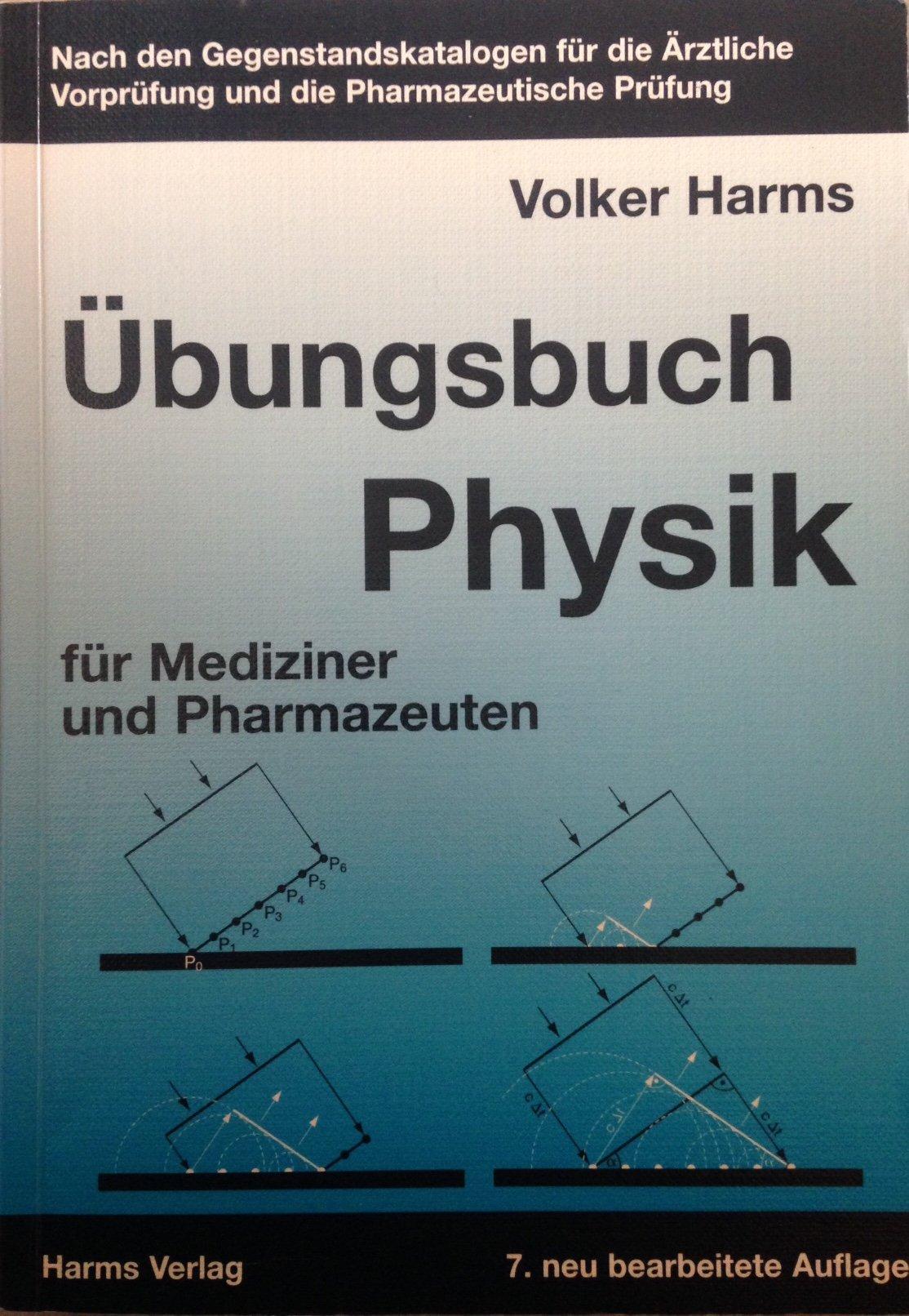 Übungsbuch Physik: Für Mediziner und Pharmazeuten