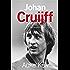 Johan Cruijff: de biografie