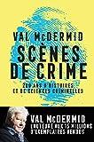 Scènes de crime: Histoire des sciences criminelles
