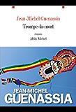 Trompe-la-mort (LITT.GENERALE) (French Edition)