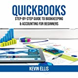 QuickBooks: Step-by-Step Guide to Bookkeeping