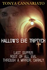 Hallow's Eve Triptych Kindle Edition