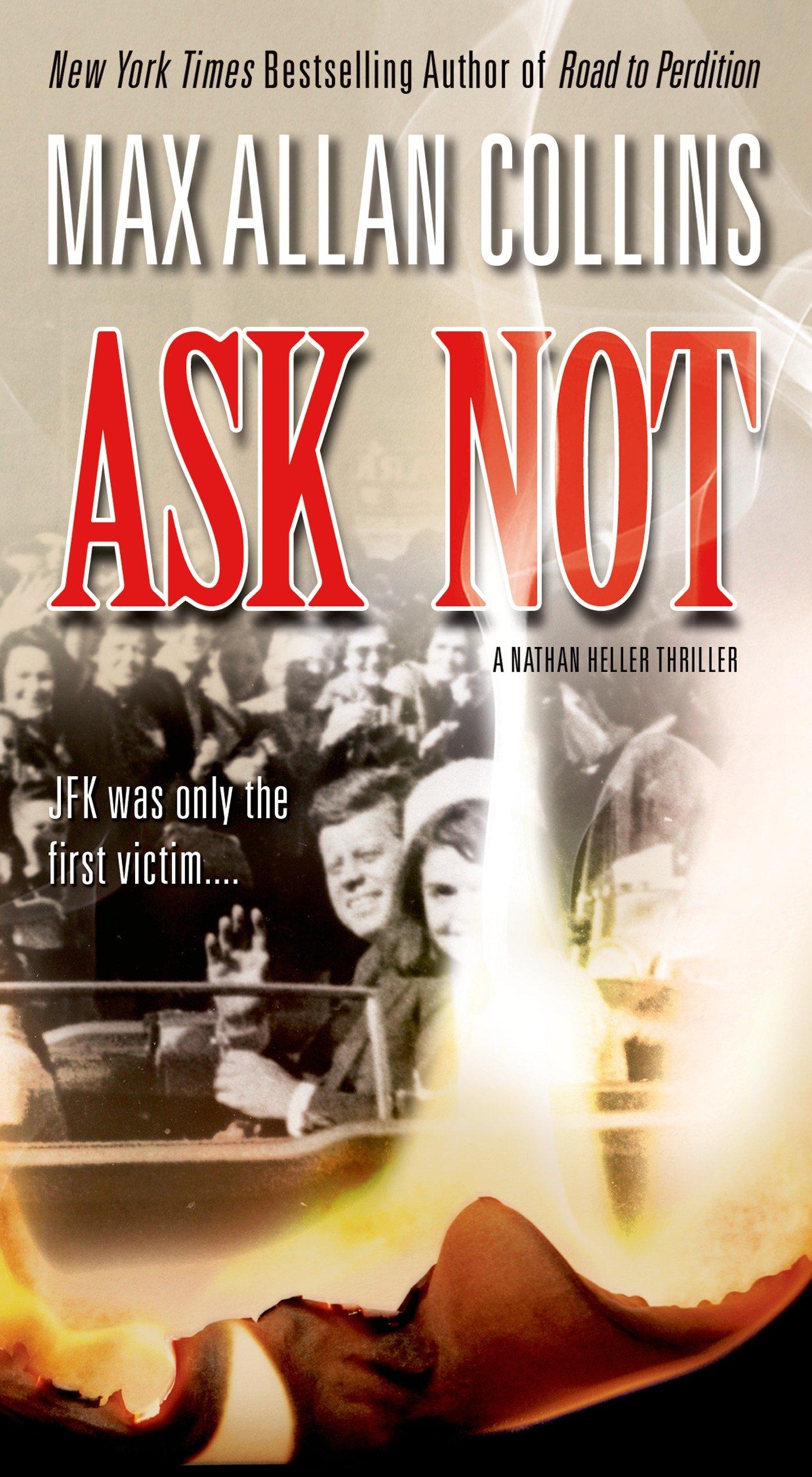 Download Ask Not (Nathan Heller) pdf epub