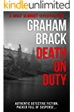 Death On Duty: Authentic detective fiction, packed full of suspense (Josef Slonský Investigations Book 3)