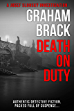 Death On Duty: Authentic detective fiction, packed full of suspense (Josef Slonský Investigations Book 3) (English Edition)