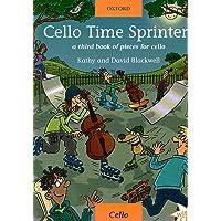 Cello Time Sprinters: A third book of pieces