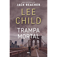 Trampa mortal (Jack Reacher nº 3) (Spanish Edition)