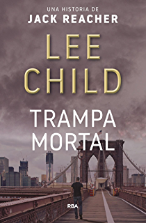 Trampa mortal (Jack Reacher) (Spanish Edition)