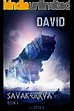 David: Savakerrva, Book 1