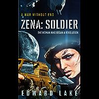 Zena: Soldier (Zena Ezra Book 1) (English Edition)