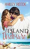 Island Disclosure: Catica Island Inspired Romance Book 4 (Catica Island Series)