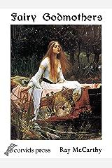 Fairy Godmothers (Celtic Otherworld Book 7) Kindle Edition