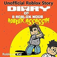 Diary of a Roblox Noob: Roblox Assassin: Roblox Noob Diaries, Book 10