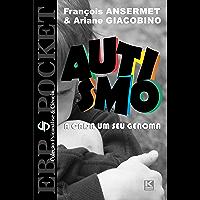 Autismo - A cada um o seu genoma (EBP.POCKET)
