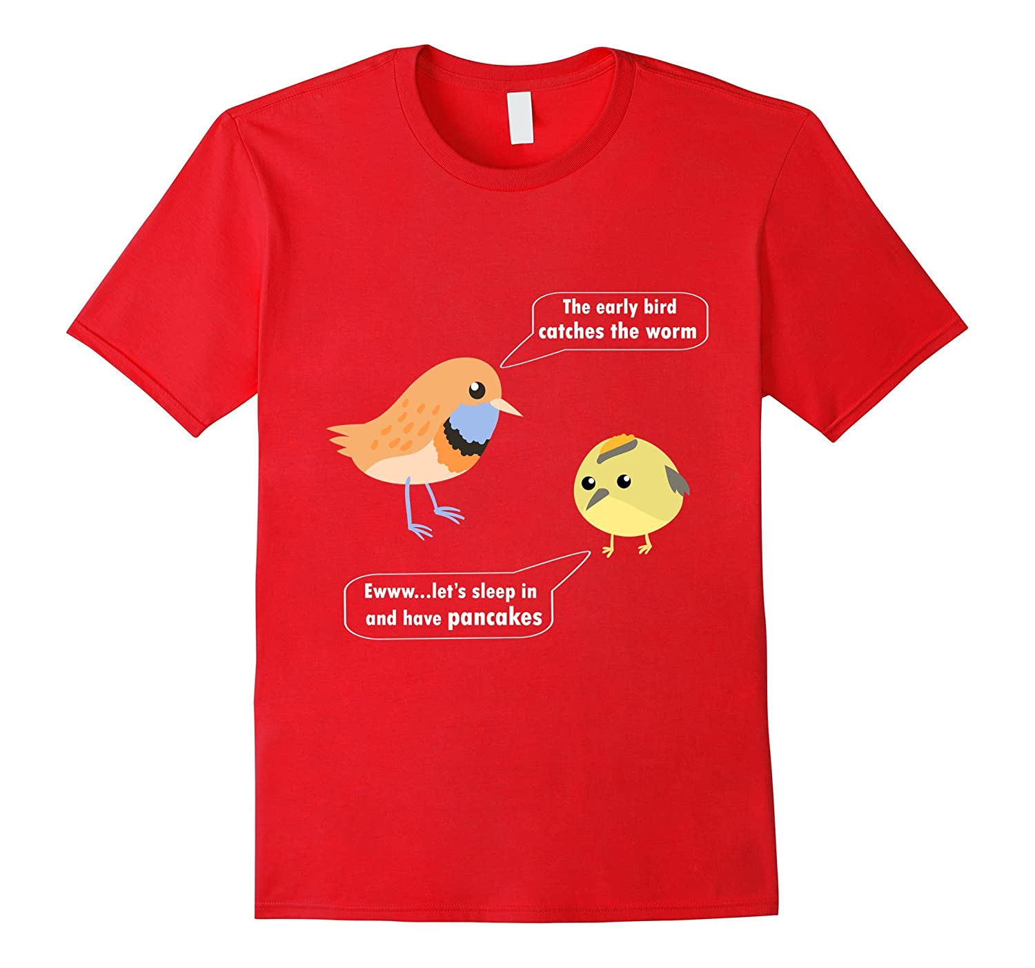 11626f2920 Early bird catches the worm cute funny bird idiom shirts-ANZ ⋆ Anztshirt