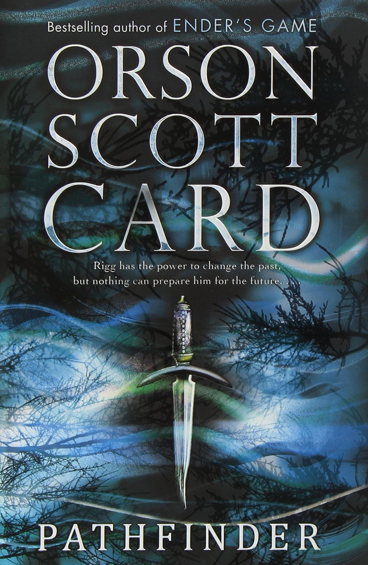 Pathfinder Trilogy: Pathfinder; Ruins; Visitors: Orson Scott Card ...