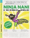 Ninja Nani and the Bumbling Burglars (Book 1)