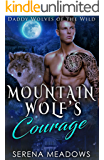 Mountain Wolf's Courage: (Daddy Wolves of the Wild)