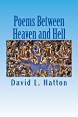 Poems Between Heaven and Hell Kindle Edition