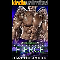 Fierce: A Sci-Fi Alien Romance (Rogue Alien Warriors Book 1)