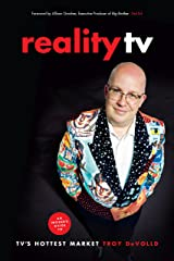 Reality TV: An Insider's Guide to TV's Hottest Market -2nd edition Kindle Edition