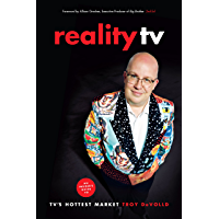 Reality TV: An Insider's Guide to TV's Hottest Market -2nd edition