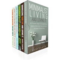 How To Stop Living A Cluttered Life And Get Organized:6 Manuscripts: Learn Over 200 Ways To Declutter Your Life And Simplify Your Space Quick (Simplify ... Techniques Book 1) (English Edition)