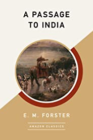 A Passage to India (AmazonClassics Edition)
