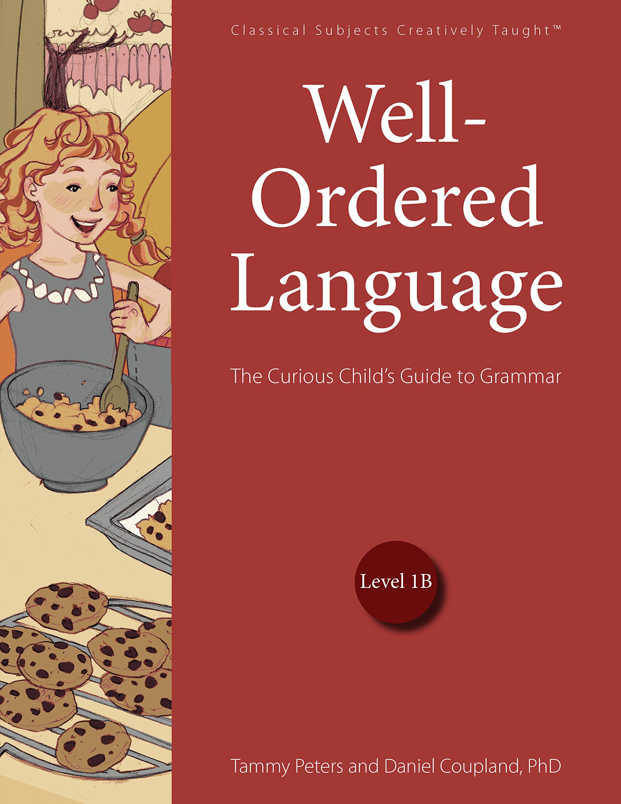 Well-Ordered Language Level 1B: The Curious Child's Guide to Grammar