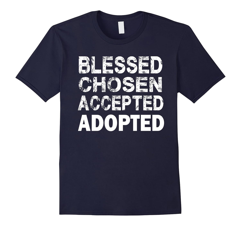 Adoption Awareness Blessed Chosen Tshirt-BN