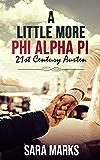 A Little More Phi Alpha Pi (21st Century Austen)