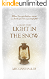 Light in the Snow: A Short Story for Christmas (Hand-Me-Downs Book 1)