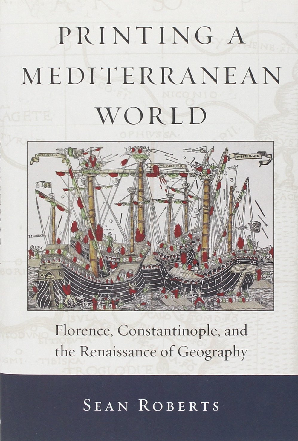 Download Printing a Mediterranean World: Florence, Constantinople, and the Renaissance of Geography (I Tatti Studies in Italian Renaissance History) ebook