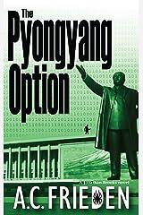 The Pyongyang Option (Jonathan Brooks, Book 3) Mass Market Paperback