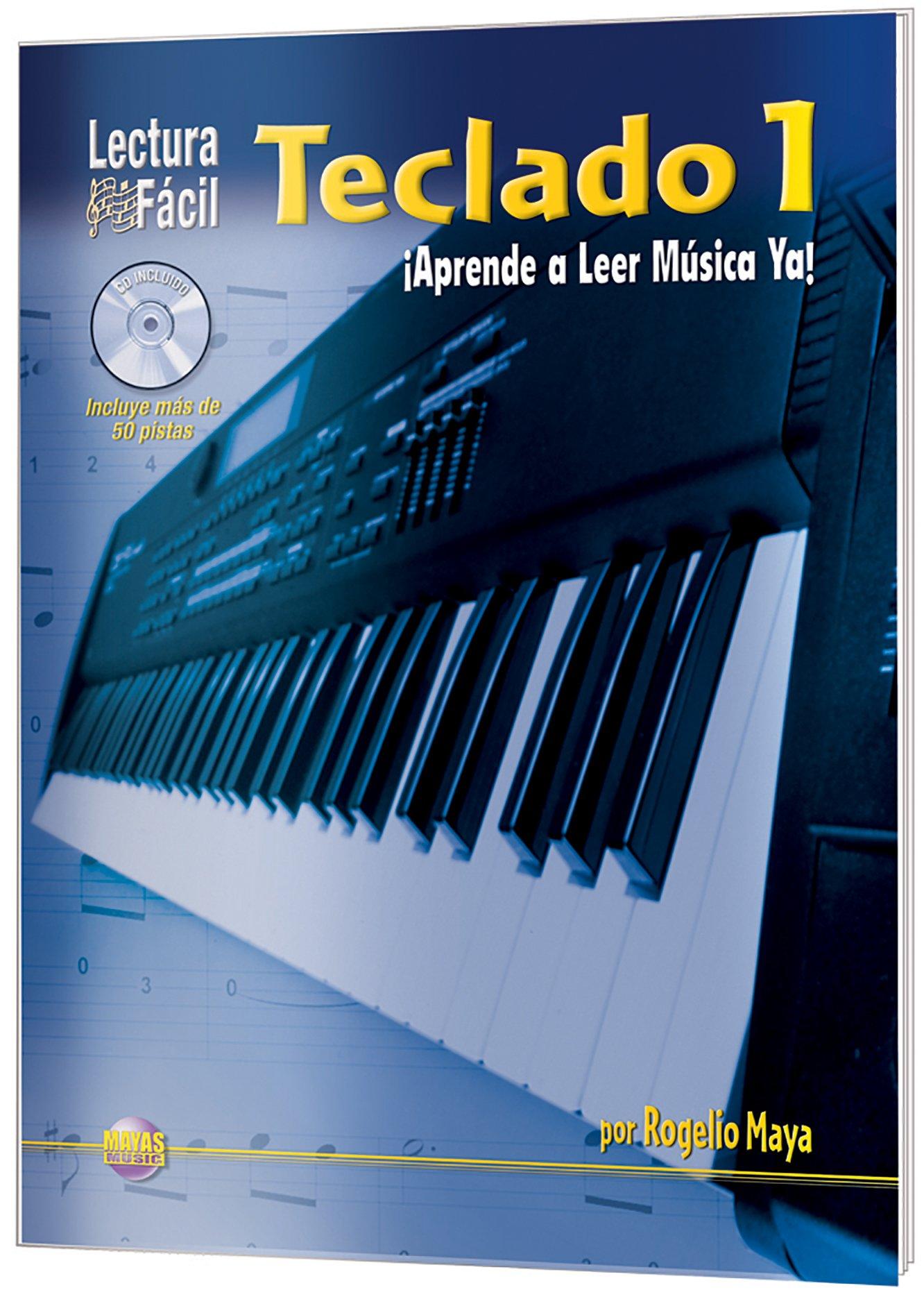 Lectura Fácil -- Teclado, Vol 1: Aprende a Leer Música Ya ...