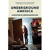 Underground America: Narratives of Undocumented Lives (Voice of Witness)