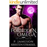 His Forbidden Omega (The Royal Omegas Book 1)