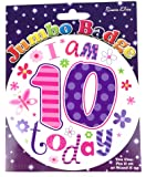 Age 10 Birthday Badge 10th Birthday Badge Jumbo Badge Girl Large Big by Card and Party Store
